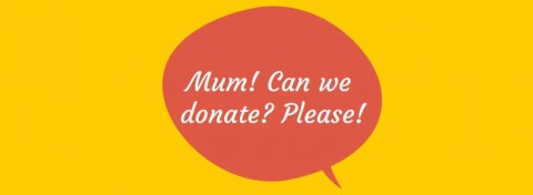Mum - can we donate please?