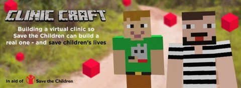 Clinic Craft Minecraft gaming for Save the Children