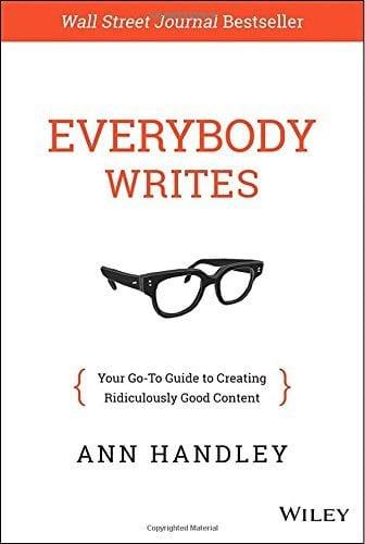 Everybody Writes Ann Handley