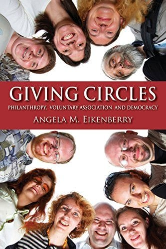 Giving Circles Angela M. Eikenberry