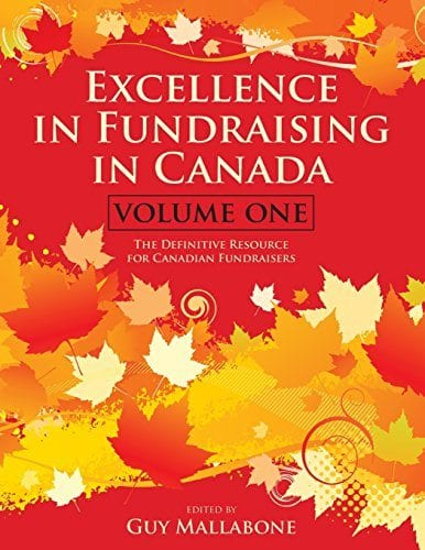 Excellence in Fundraising in Canada Volume One