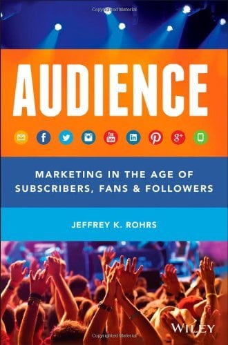 Audience Marketing in the age of subscribers, fans & followers