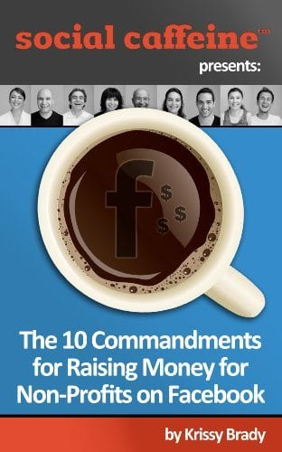social caffeine presents: The 10 Commandments for raising money for non-profits on facebook