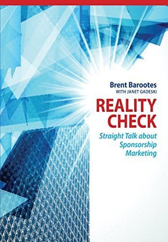 Reality check Straight talk about sponsorship marketing