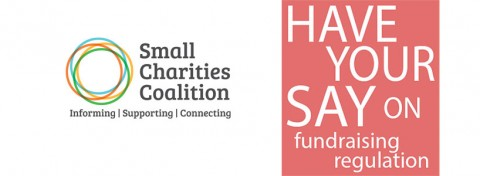 Small Charities Coalition - have your say on fundraising regulation