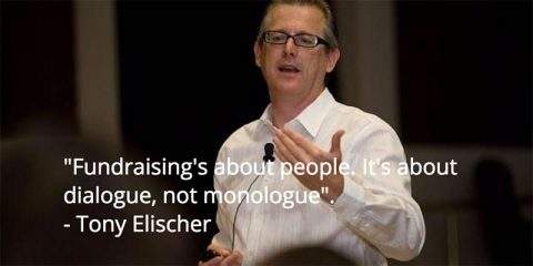 Tony Elischer - fundraising is about dialogue, not monologue.