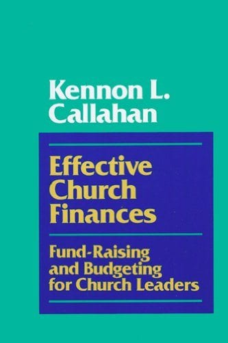 Effective Church Finances - Kennon L Callahan