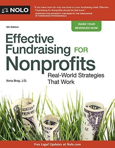 Effective Fundraising For Nonprofits Ilona Bray