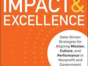 Impact & Excellence: Data-Driven Strategies for… Nonprofit and Government Organizations