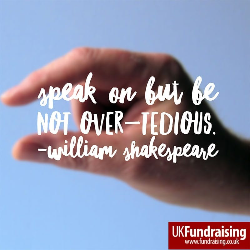 Speak on but be not over-tedious
