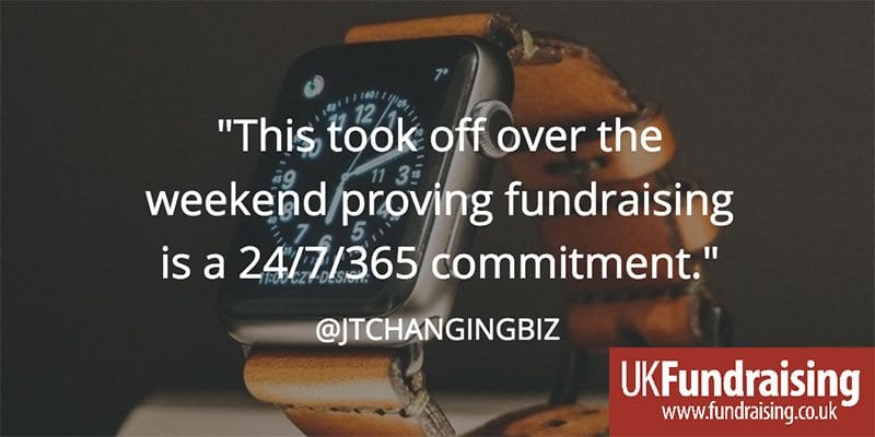 """This took off over the weekend proving fundraising is a 24/7/365 commitment"" - @jtchangingbiz"