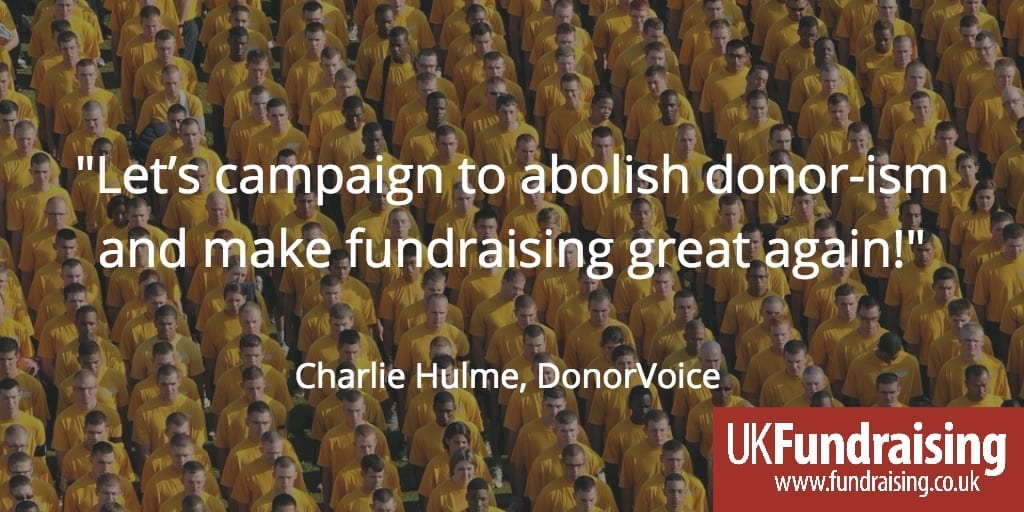 Abolish donor-ism - quote from Chariie Hulme