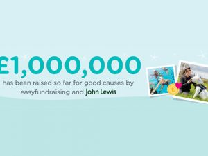 £1m raised by easyfundraising's partnership with John Lewis