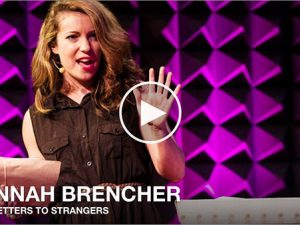 The power of receiving letters: Hannah Brencher's TED talk