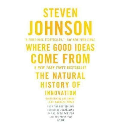 Steve Johnson Where Good Ideas Come From