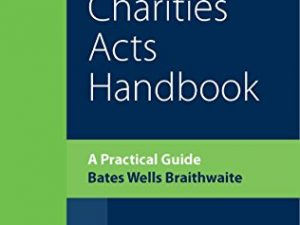 Charities Acts Handbook: A Practical Guide to the Charities Act