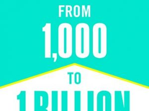 From 1,000 to 1 Billion: How to Build Vision and Fund Your Non-Profit Organization