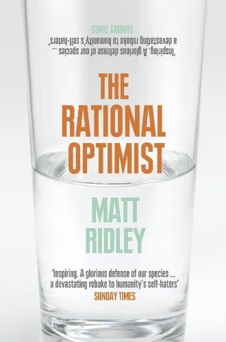 The Rational Optimist Matt Ridley
