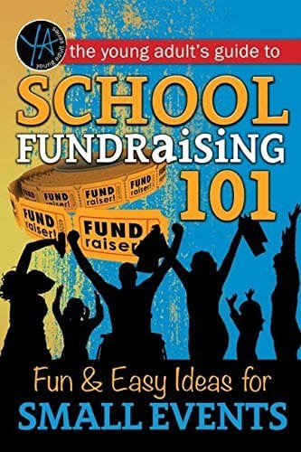 the young adult's guide to school fundraising 101