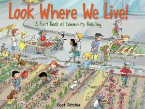 Look Where We Live: A First Book of Community Building