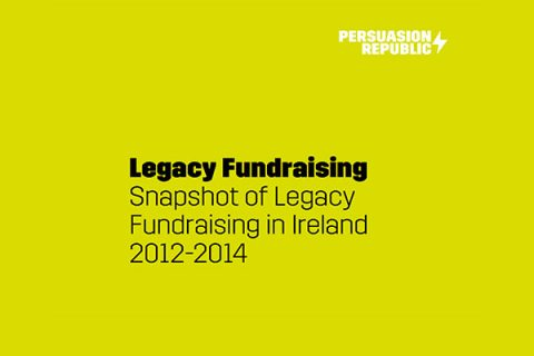 Cover of Legacy Fundraising report 2012-2014 by Persuasion Republic