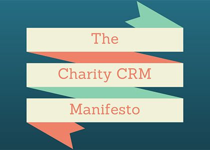 The Charity CRM Manifesto – are you with us?