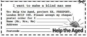 Make a blind man see £10 - Help the Aged advert response coupon