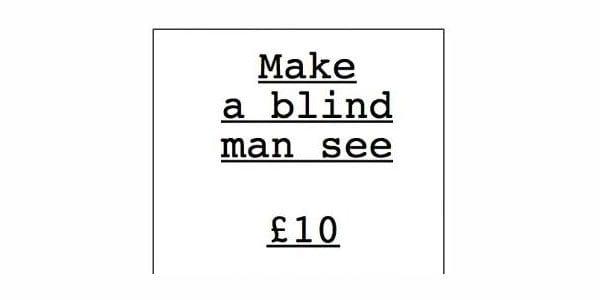 Make a blind man see £10 - Help the Aged advert headline