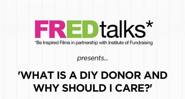 FREDtalks - what is a DIY donor?