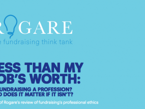 Fundraising must professionalise for the future, says Rogare paper