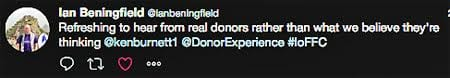 """Tweet by Ian Beningfield - """"refreshing to hear from donors"""""""