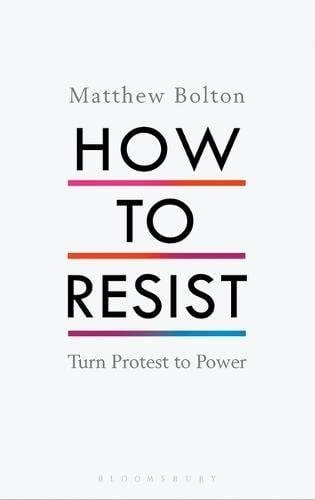 matthew-bolton-how-to-resist