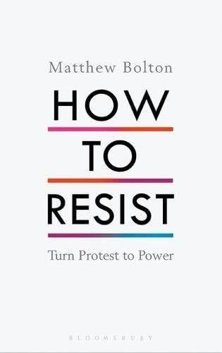 matthew-bolton-how-to-resist