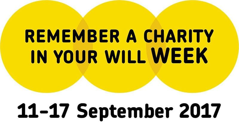 Remember a Charity in Your Will Week 11-17 September 2017