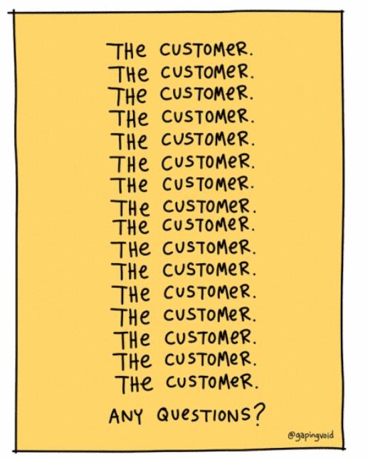 The Customer - @gapingvoid