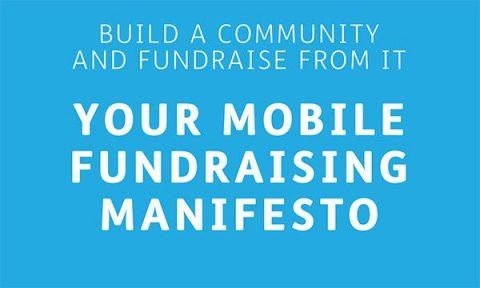 Mobile fundraising manifesto