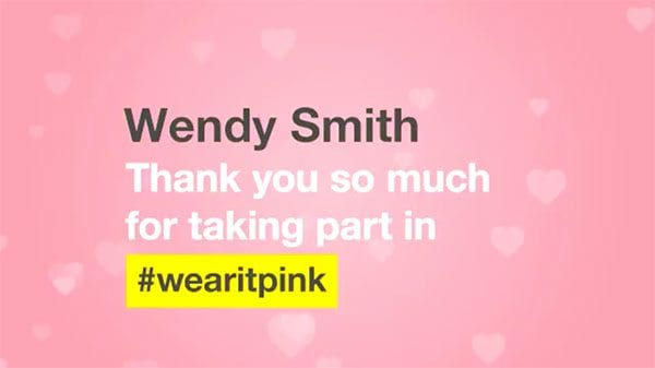Wear it Pink personalised video