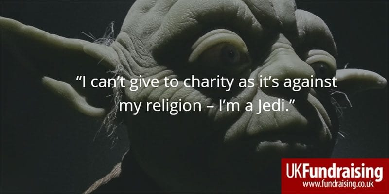 Reason for not giving to charity - I'm a Jedi and it's against my religion