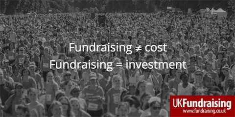 Fundraising is not a cost but an investment