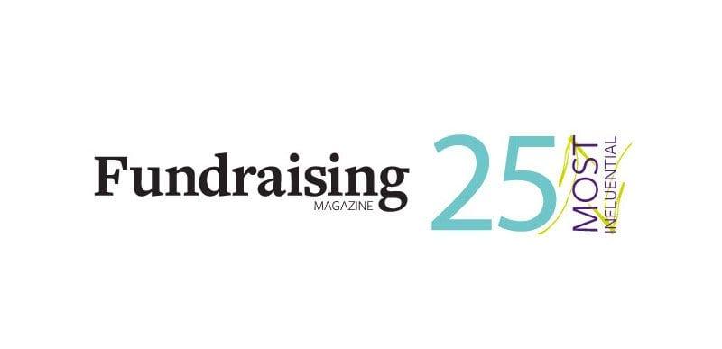 Fundraising Magazine's 25 Most Influential in fundraising