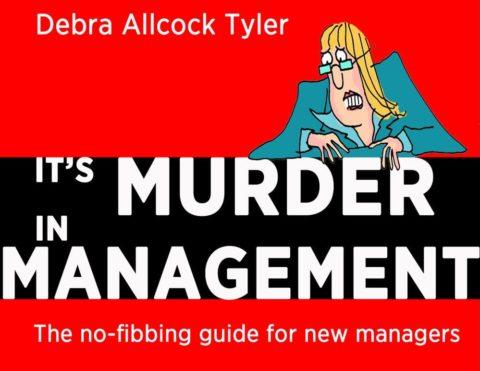 It's Murder in Management