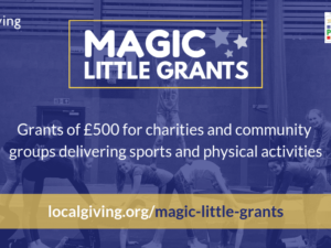 Localgiving launches biggest Magic Little Grants Fund to date