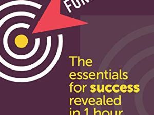 Fundraising: the essentials for success revealed in under one hour