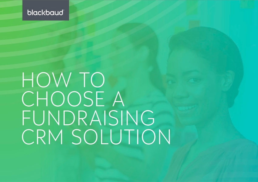 Blackbaud - how to choose a fundraising CRM solution