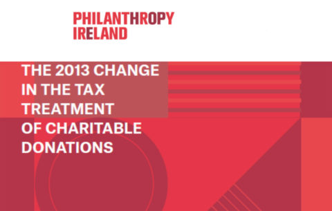 Cover of Philanthropy Ireland's report on change in the tax treatment of charitable donations
