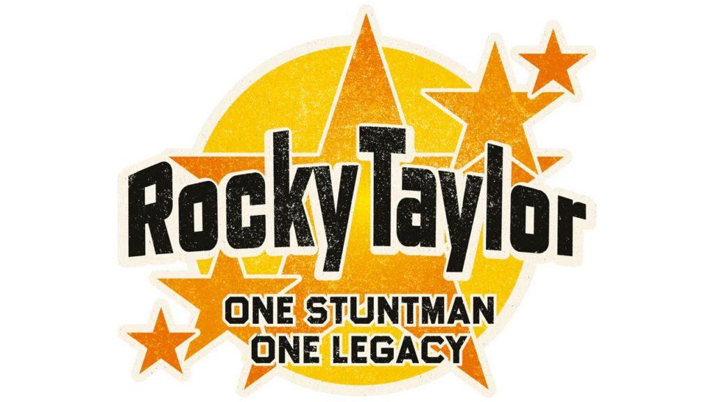 Rocky Taylor - one stuntman, one legacy