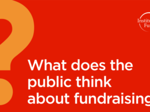 IoF research reveals public perceptions of the fundraising profession