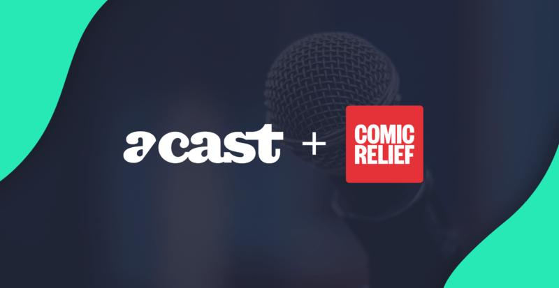 Comic Relief & Acast