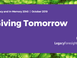 Giving tomorrow: legacy and in-memory fundraising of the future and the implications for fundraisers