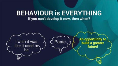 Behaviour is everything - webinar slide